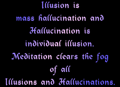meditation clears illusions and hallucinations